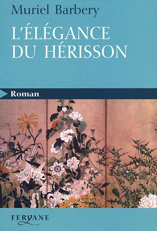 9782840117490: L'élégance Du Hérisson