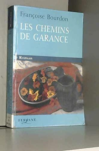9782840117681: Les chemins de Garance