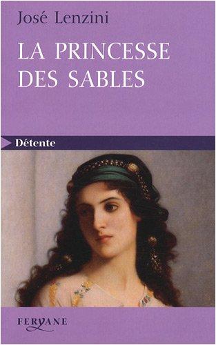 9782840118664: La princesse des sables