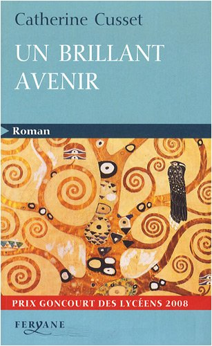9782840118725: Un brillant avenir (Roman)