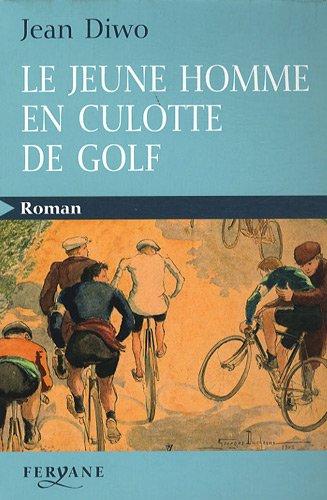 9782840118923: le jeune homme en culotte de golf