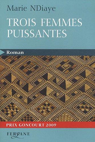 9782840119357: Trois femmes puissantes (Roman)