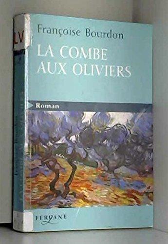 9782840119517: La Combe aux oliviers