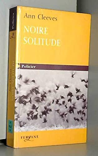 9782840119845: Noire solitude