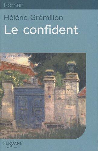 9782840119968: Le confident