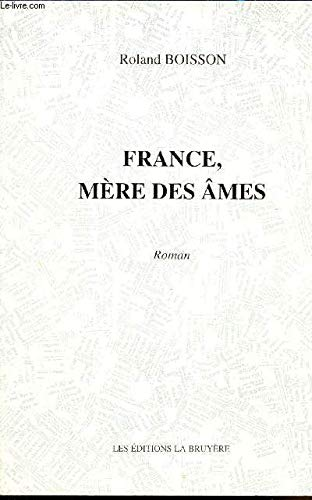 9782840142157: France, mere des ames: Roman (French Edition)