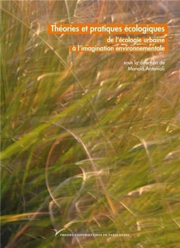 9782840161653: Théories et pratiques écologiques