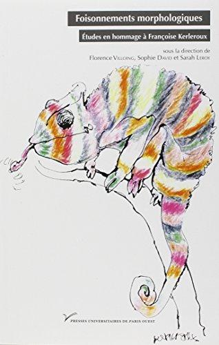 9782840162018: Foisonnements Morphologiques. Études en Hommage a Françoise Kerleroux