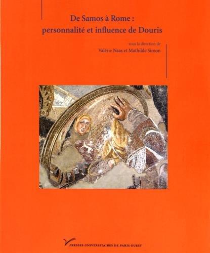 9782840162070: De Samos à Rome : personnalité et influence de Douris