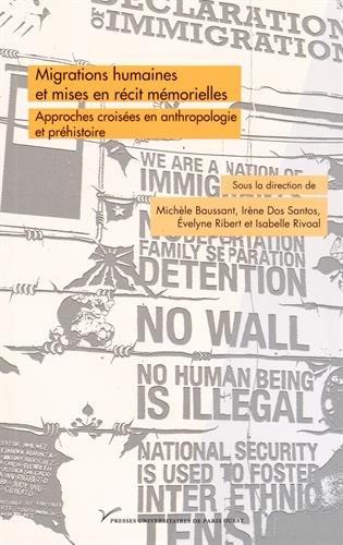 9782840162100: Migrations humaines et mises en récit mémorielles : Approches croisées en anthropologie et en préhistoire