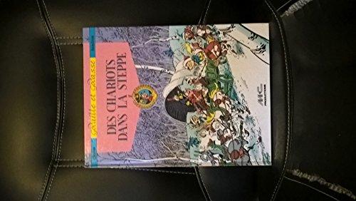 9782840210085: Godaille et Godasse, tome 5 : Des chariots dans la steppe