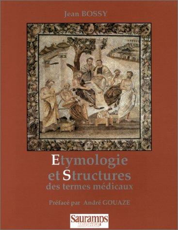 9782840231264: Etymologie et structures des termes m�dicaux