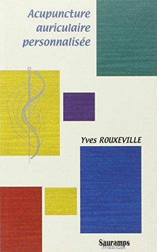 Acupuncture auriculaire personnalisée: Rouxeville, Yves