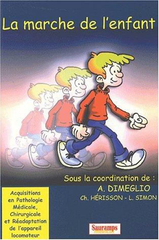 9782840232964: La marche de l'enfant