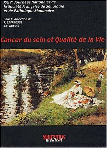 Cancer du sein et qualite de la vie: Laffargue /Duboi