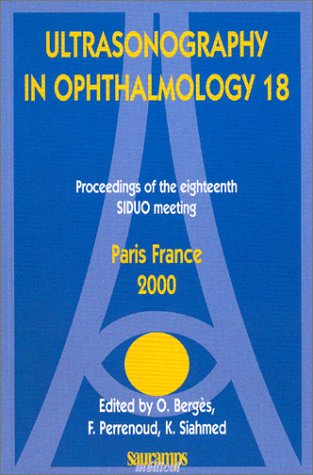 ultrasonography in ophthalmology 18: F Perrenoud, K Siahmed, O Berg�s