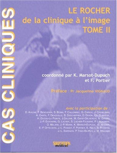 le rocher de la clinique à l'image t.2: Kathlyn Marsot-Dupuch