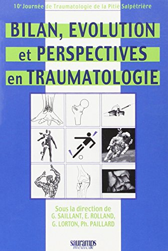 BILAN EVOLUTION PERSPECTIVES TRAUMATOLOG: COLLECTIF