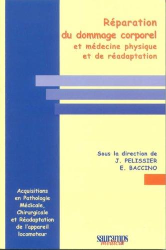 réparation du dommage corporel et médecine physique et de réadaption: E ...