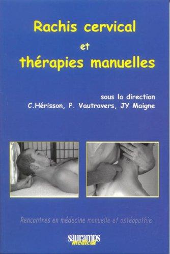 Rachis cervical et thérapies manuelles (French Edition): Christian Hérisson