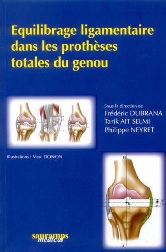 9782840234463: equilibrage ligamentaire dans les protheses totales du genou