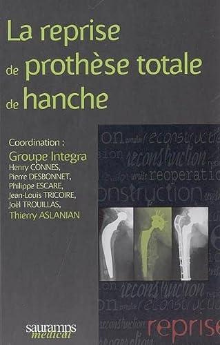 la reprise de prothese totale de hanche: Thierry Aslanian