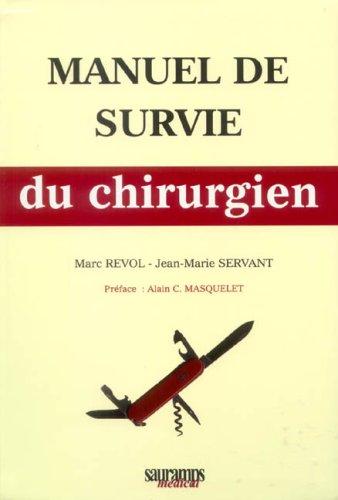 9782840234555: Manuel de survie du chirurgien