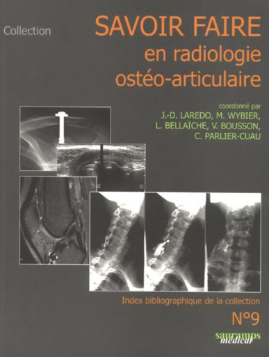 savoir faire en radiologie osteo articulaire n?9: Jean-Denis Laredo