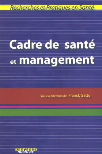 9782840235309: Cadre de sant� et management