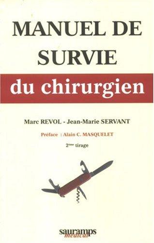 9782840235521: Manuel de survie du chirurgien