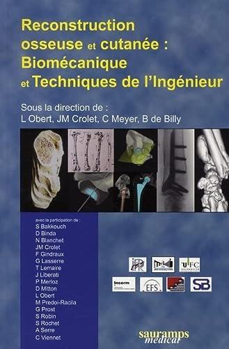 """""""reconstruction osseuse et cutanée ; biomécanique et technique de l'ing&..."""