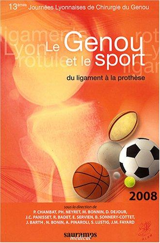 le genou et le sport: David Dejour, Michel Bonnin, Philippe Neyret