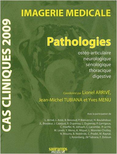 9782840236030: Imagerie m�dicale : Pathologies