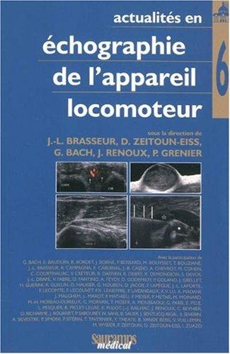 Actualités en échographie de l'appareil locomoteur : Tome 6: Jean-Louis Brasseur...