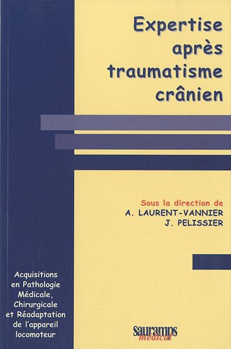 9782840236603: Expertise après traumatisme crânien (French Edition)
