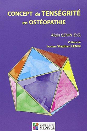 9782840236856: Concept de tensegrit� en ost�opathie : Application pratique
