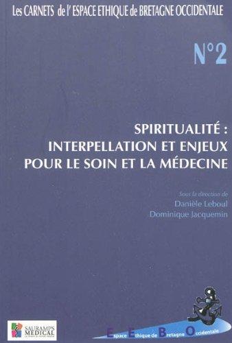 9782840236894: Carnets espace éthique soin bretagne occidentale n2 spiritualité : interpellatio (Les carnets de l'Espace éthique de Bretagne occidentale)