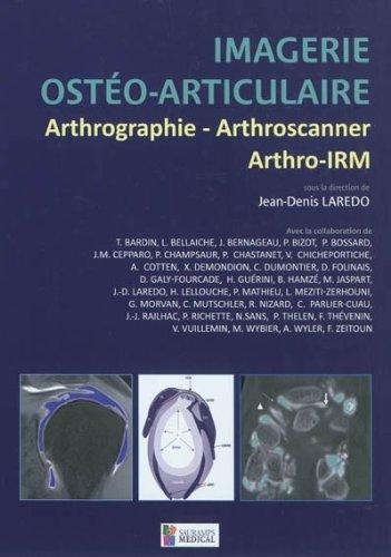 9782840237433: Imagerie ostéo-articulaire : Arthrographie, arthroscanner, arthro-IRM