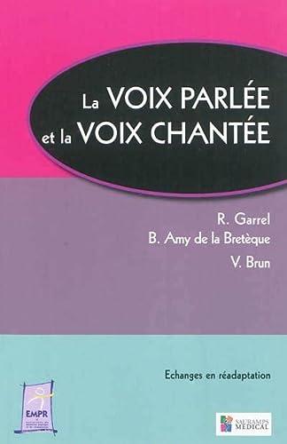 VOIX PARLEE ET LA VOIX CHANTEE -LA-: COLLECTIF