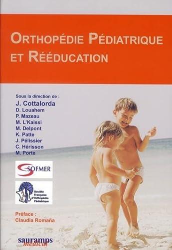 orthopedie pediatrique et reeducation: Jean Cottalorda