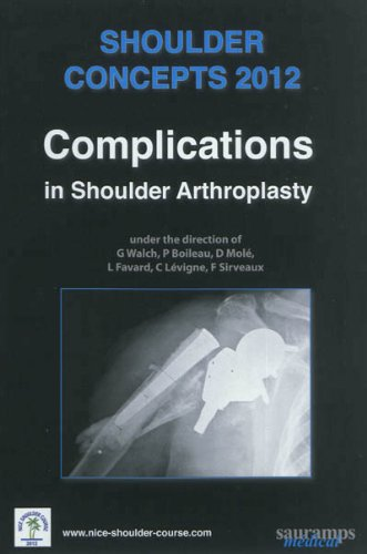 Shoulder concepts 2012-complications in shoulder-arthroplasty: Boileau Pascal