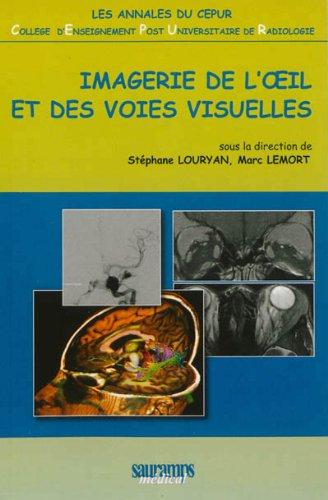 Imagerie de l'oeil et des voies visuelles: Louryan Stéphane