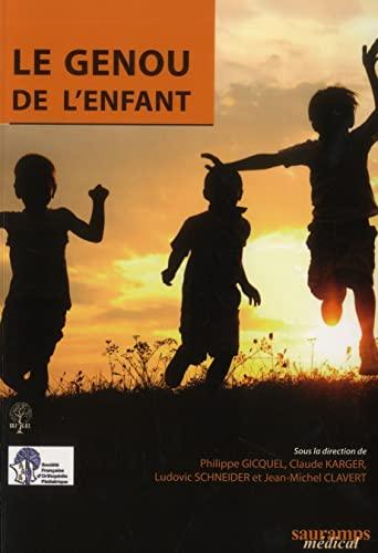 GENOU DE L ENFANT -LE-: COLLECTIF