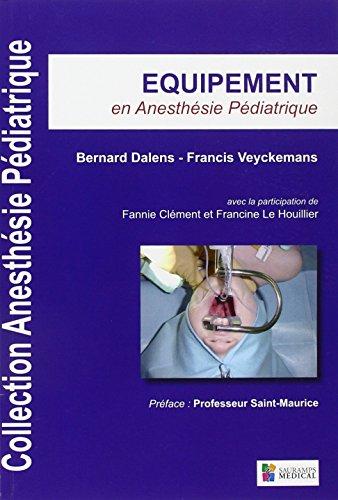 Équipement en anesthésie pédiatrique
