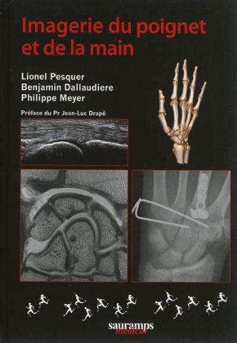 Imagerie de la main et du poignet: Pesquer & Coll