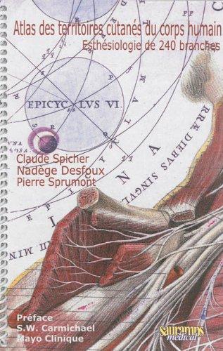 Atlas des territoires cutanees du corps humain 2 ed: Spicher Claude