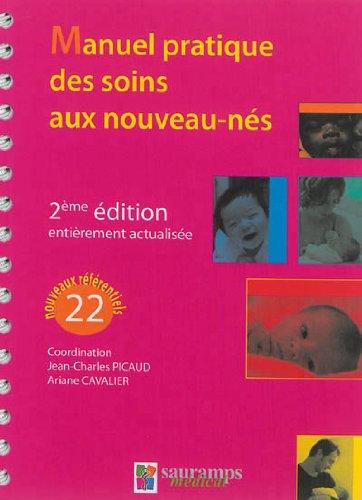 9782840239048: Manuel pratique des soins aux nouveau-nés