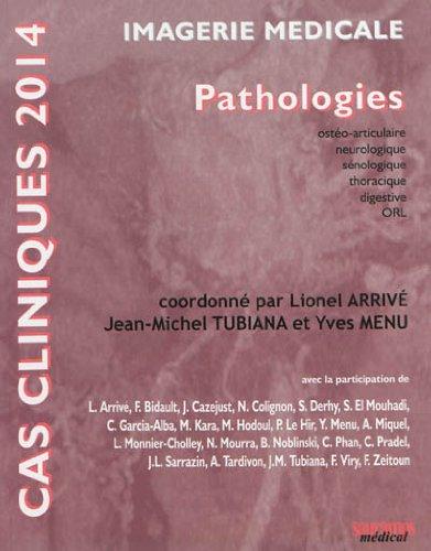9782840239154: Imagerie m�dicale : Pathologies ost�o-articulaire, neurologique, s�nologique, thoracique, digestive, ORL
