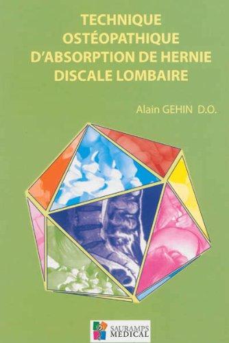Techniques osteopathiques d'absorption de hernie: Gehin Alain