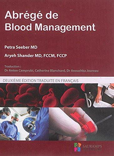 ABREGE DE BLOOD MANAGEMENT 2E ED: SEEBER SHANDER